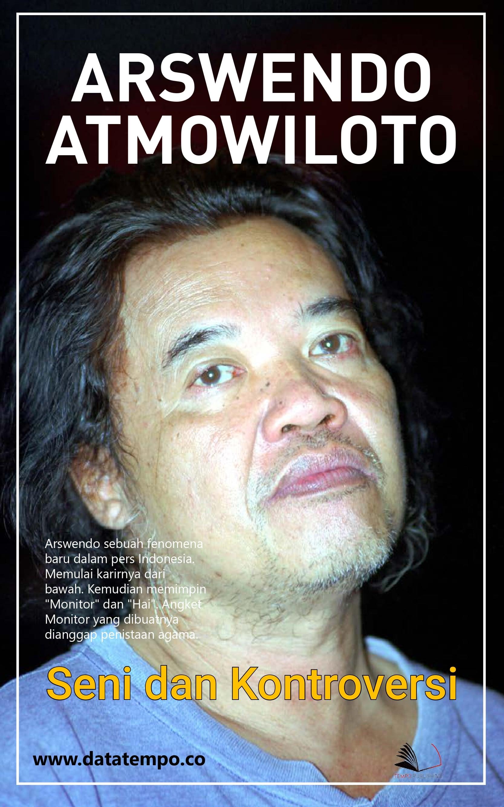 Arswendo Atmowiloto - seni dan kontroversi [sumber elektronis]