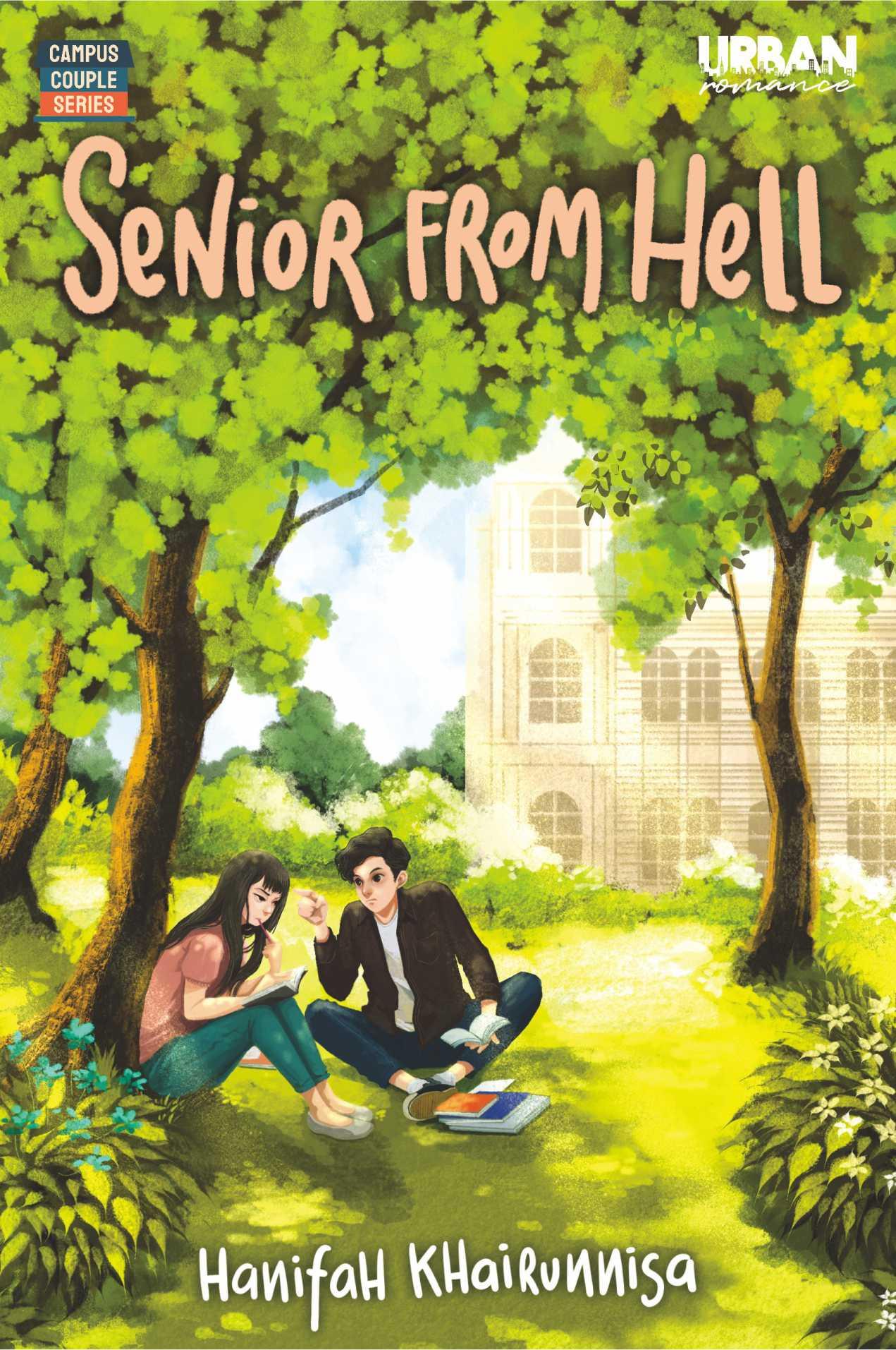 Senior from hell [sumber elektronis]