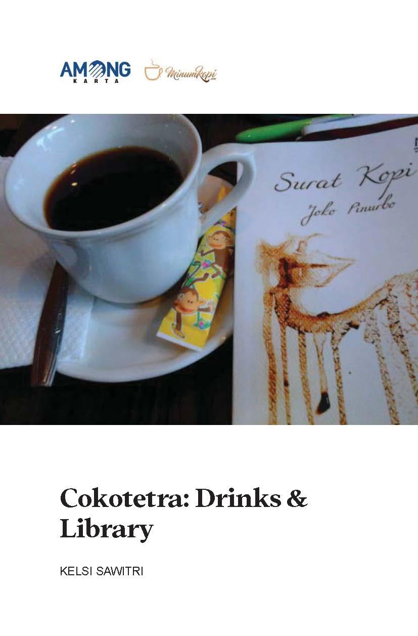 Cokotetra [sumber elektronis] : drinks & library