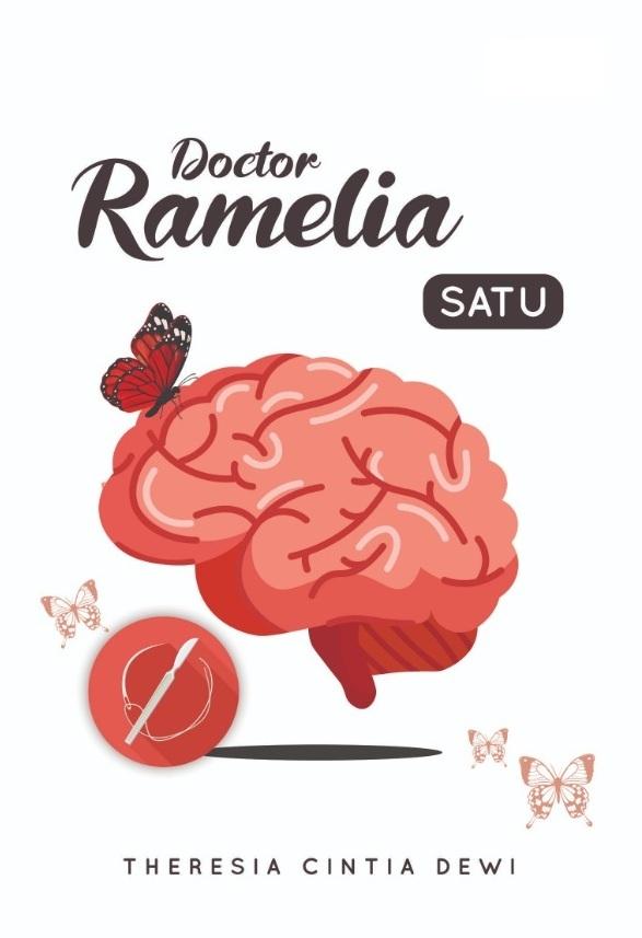 Doctor Ramelia satu [sumber elektronis]