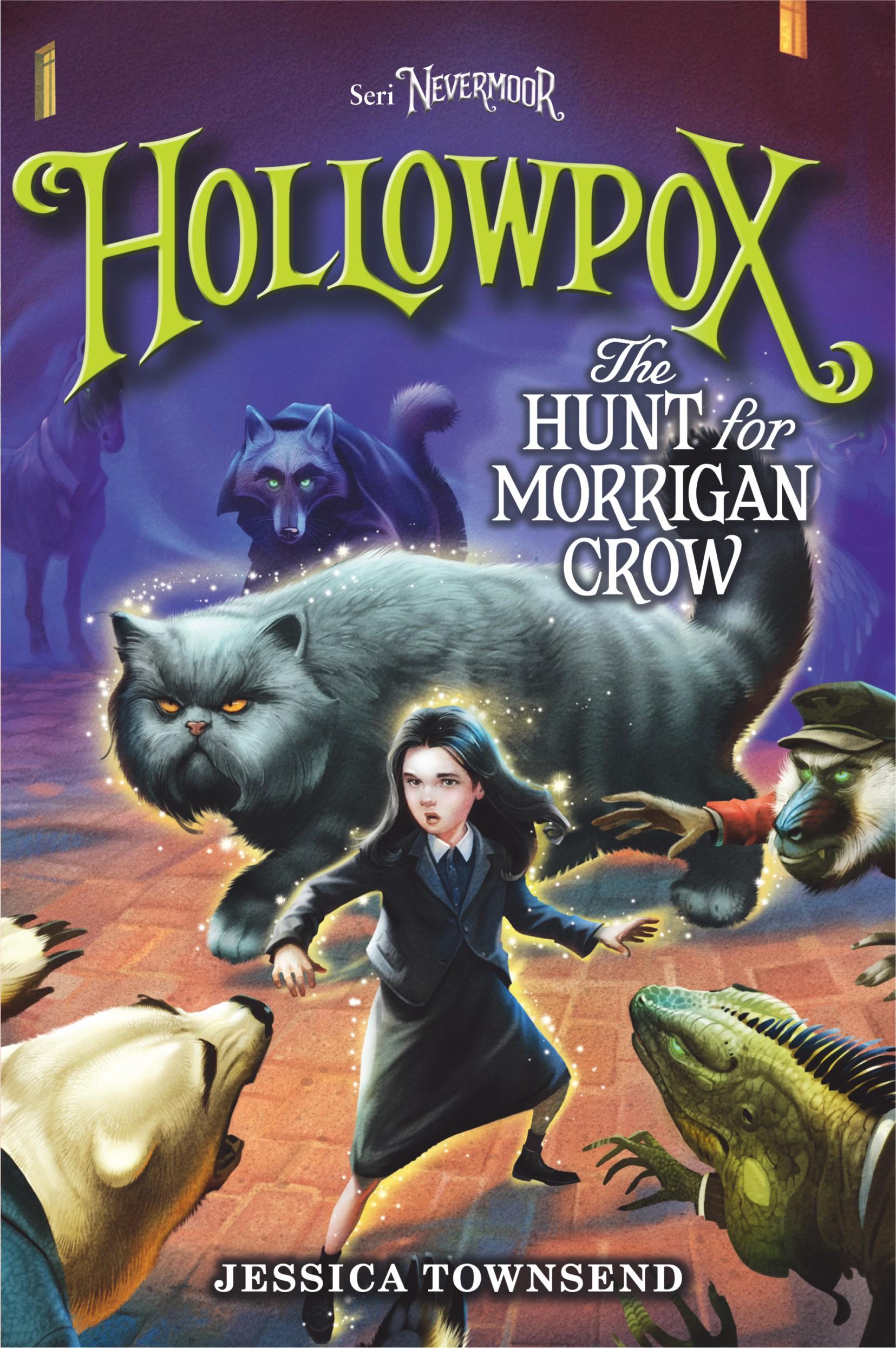 Hollowpox [sumber elektronis] : the hunt for Morrigan crow