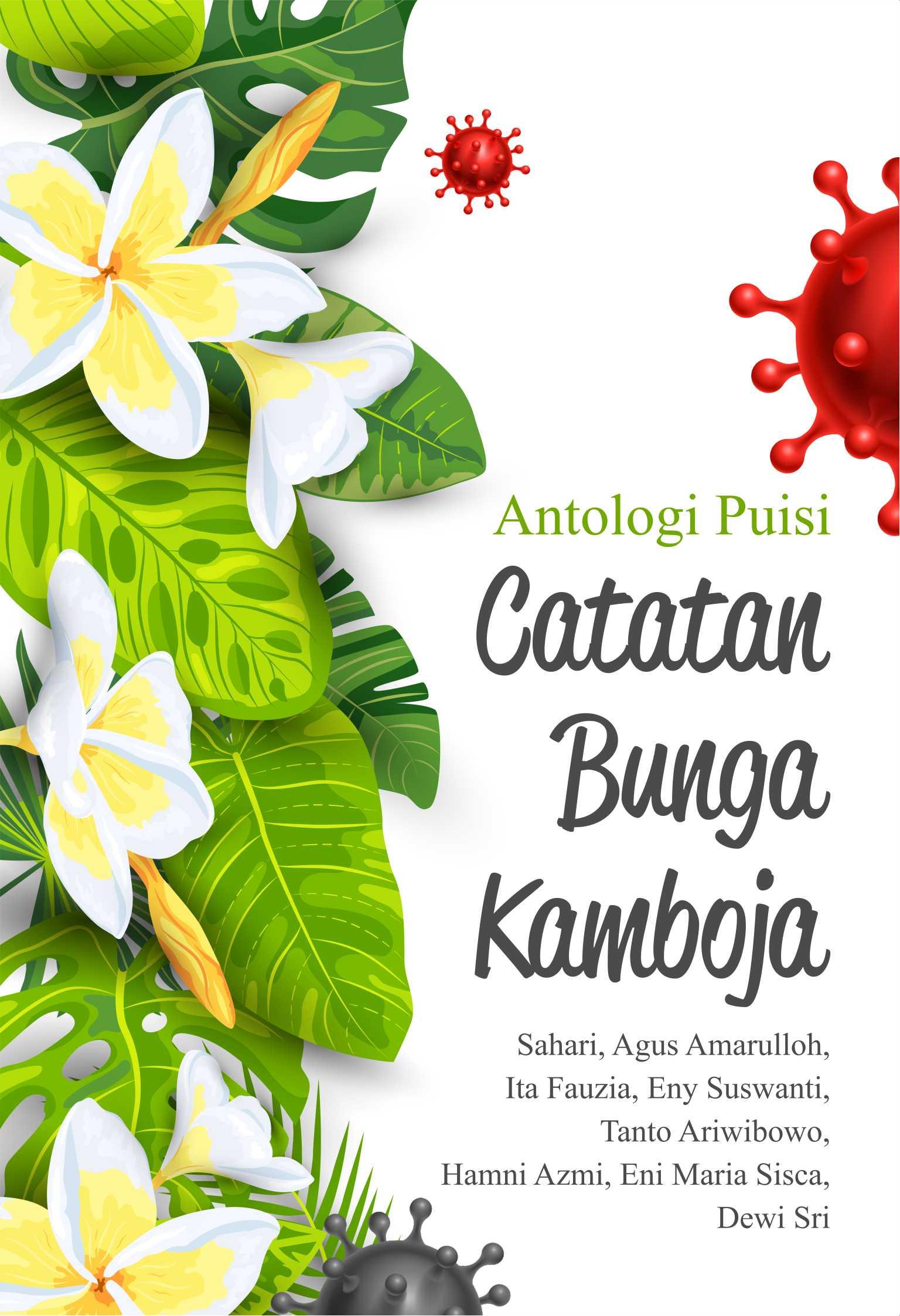 Catatan bunga kamboja [sumber elektronis] : antologi puisi