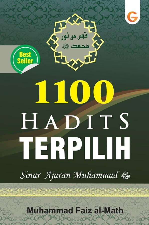 1100 hadits terpilih [sumber elektronis] : sinar ajaran Muhammad SAW