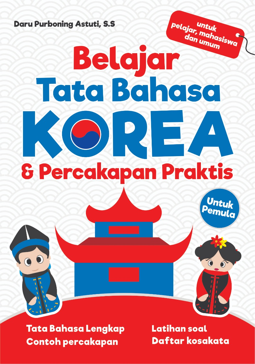 Belajar tata bahasa Korea & percakapan praktis untuk pemula [sumber elektronis]