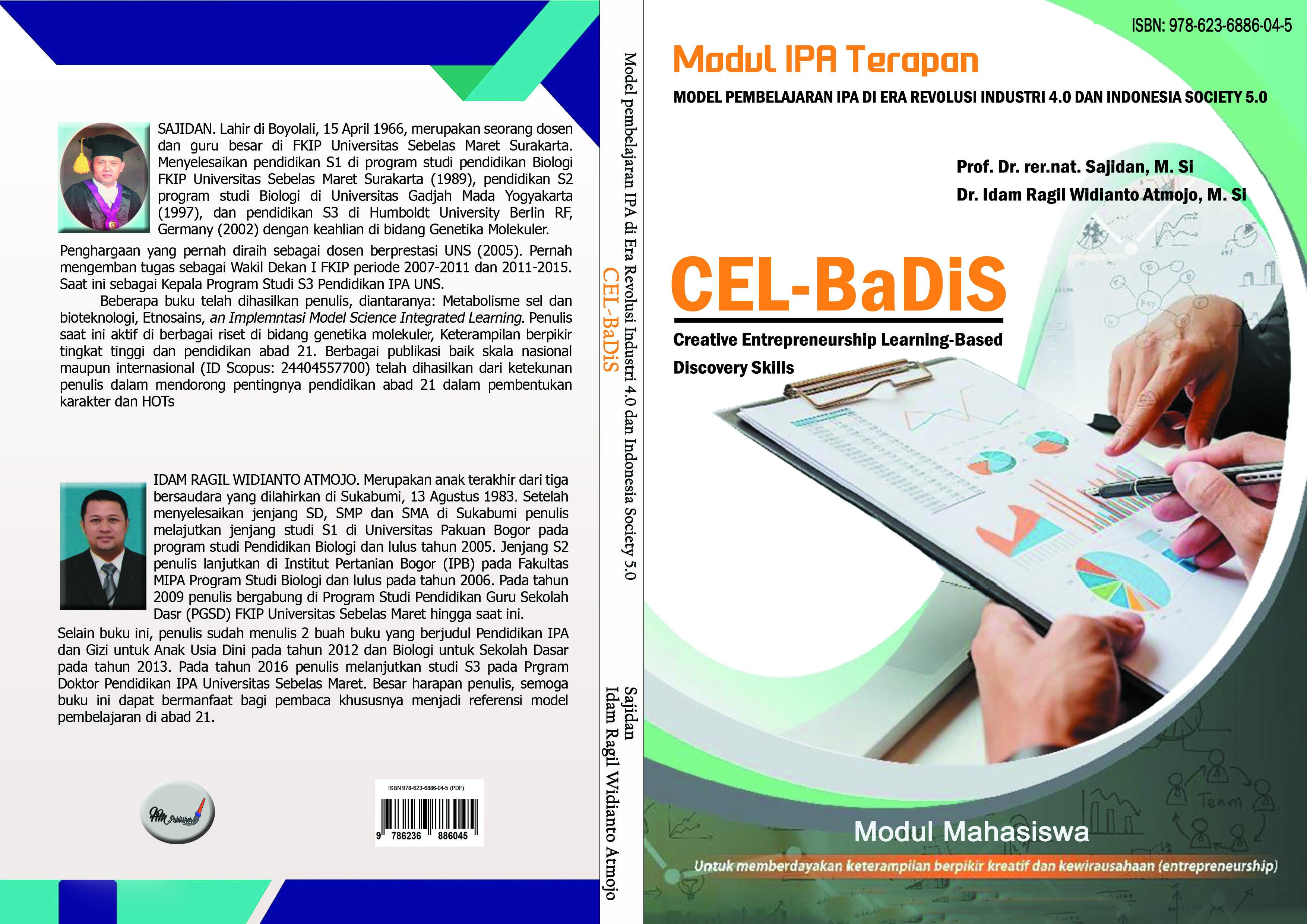 """IPA terapan creative entreprenuership learning-based discovery skills (CEL-BADIS) : """"model pembelajaran IPA di era revolusi industri 4.0 dan Indonesia society 5.0"""" [sumber elektronis]"""