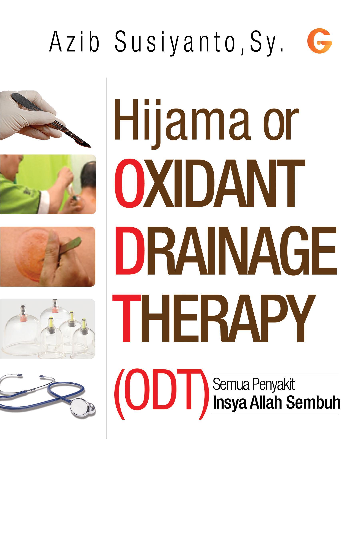 Hijama or oxidant drainage therapy [sumber elektronis]