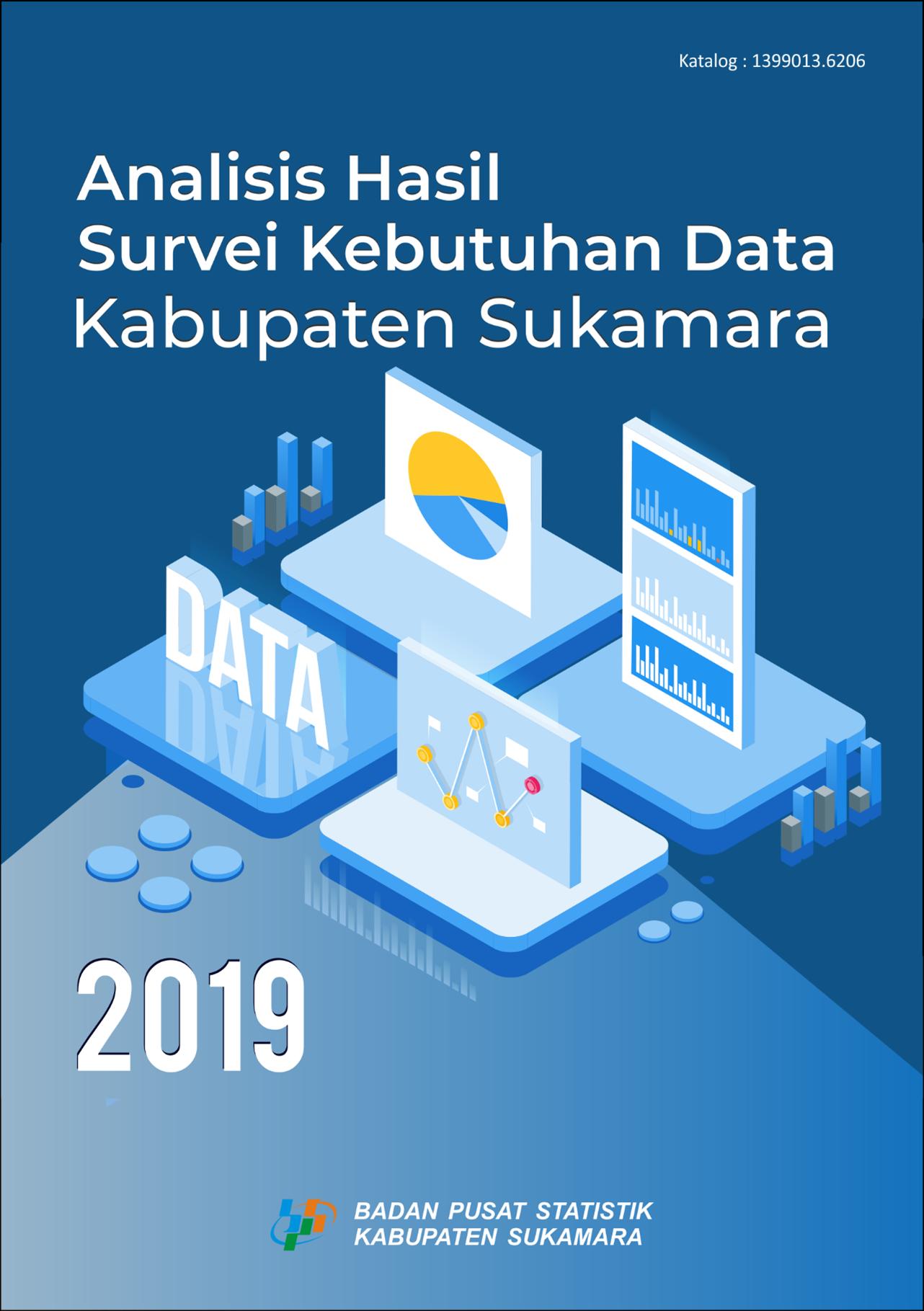 Analisis Hasil Survei Kebutuhan Data Kabupaten Sukamara 2019