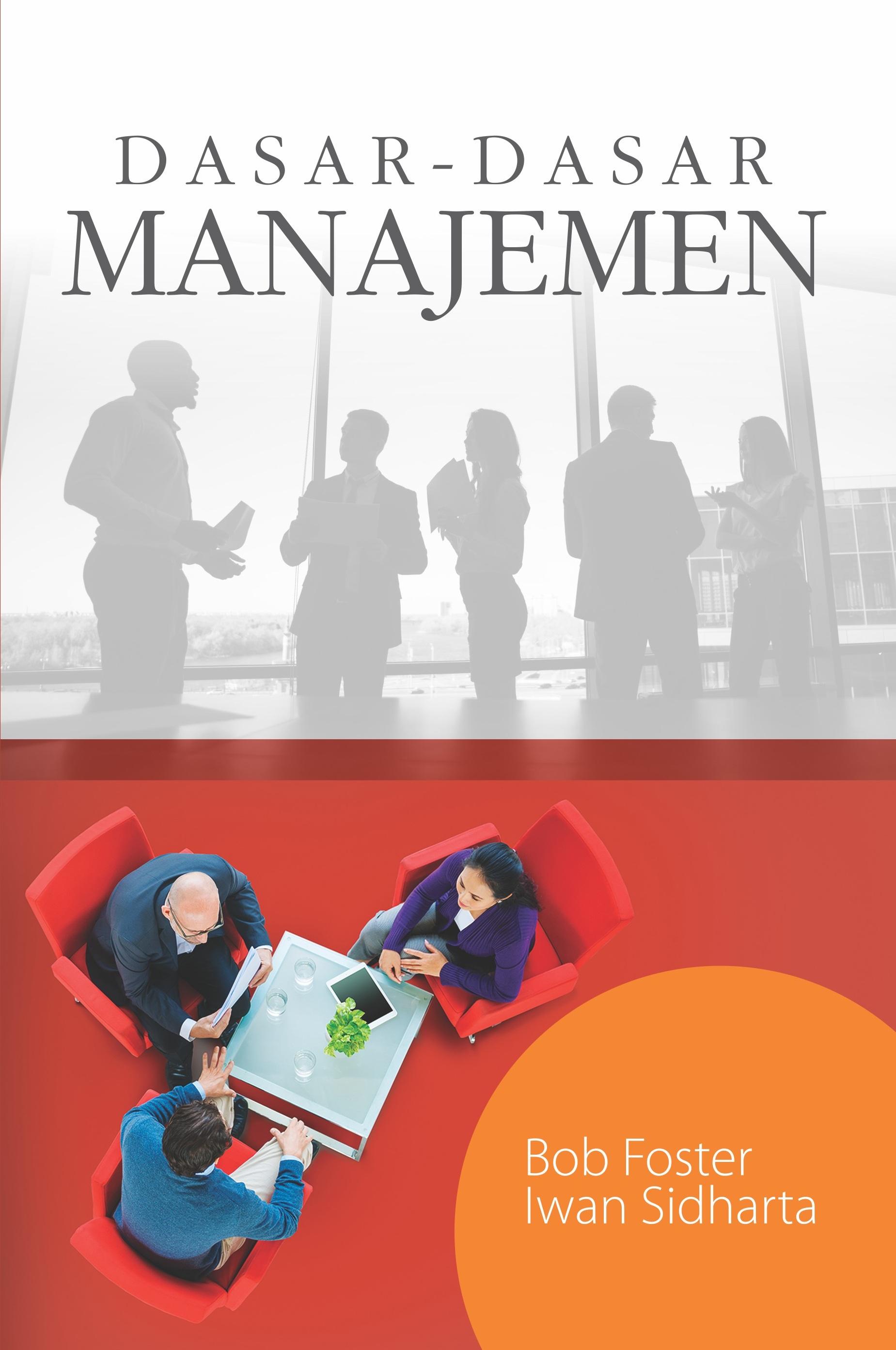Dasar-dasar manajemen  [sumber elektronis]