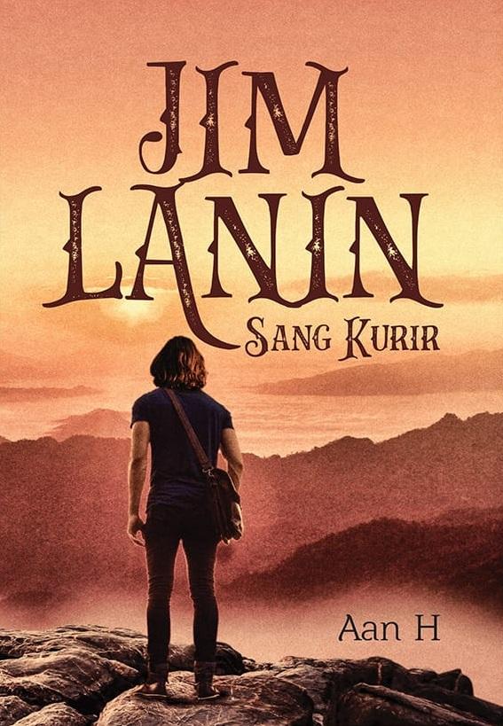 Jim Lanin, sang kurir [sumber elektronis]