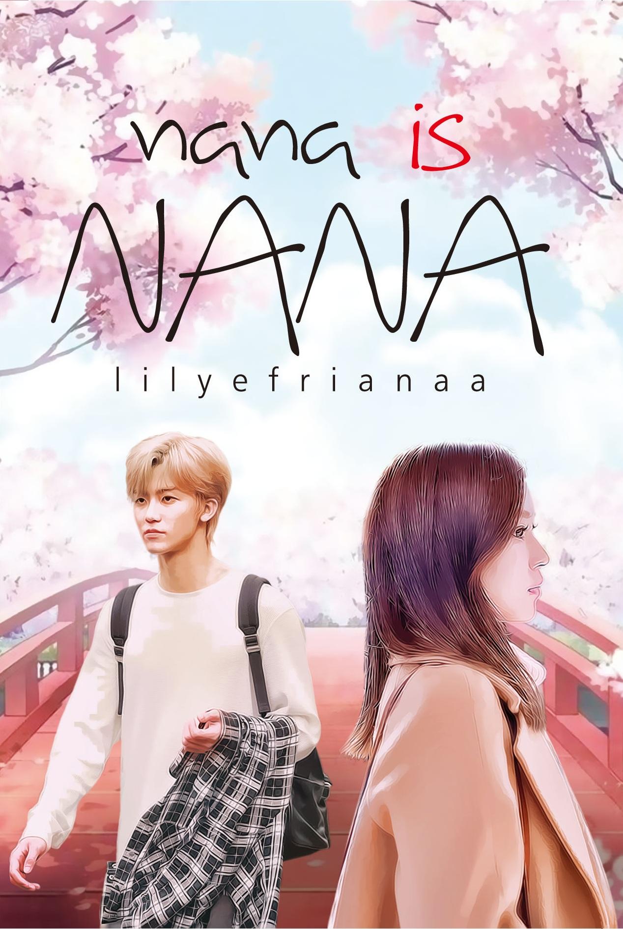 Nana is Nana [sumber elektronis]