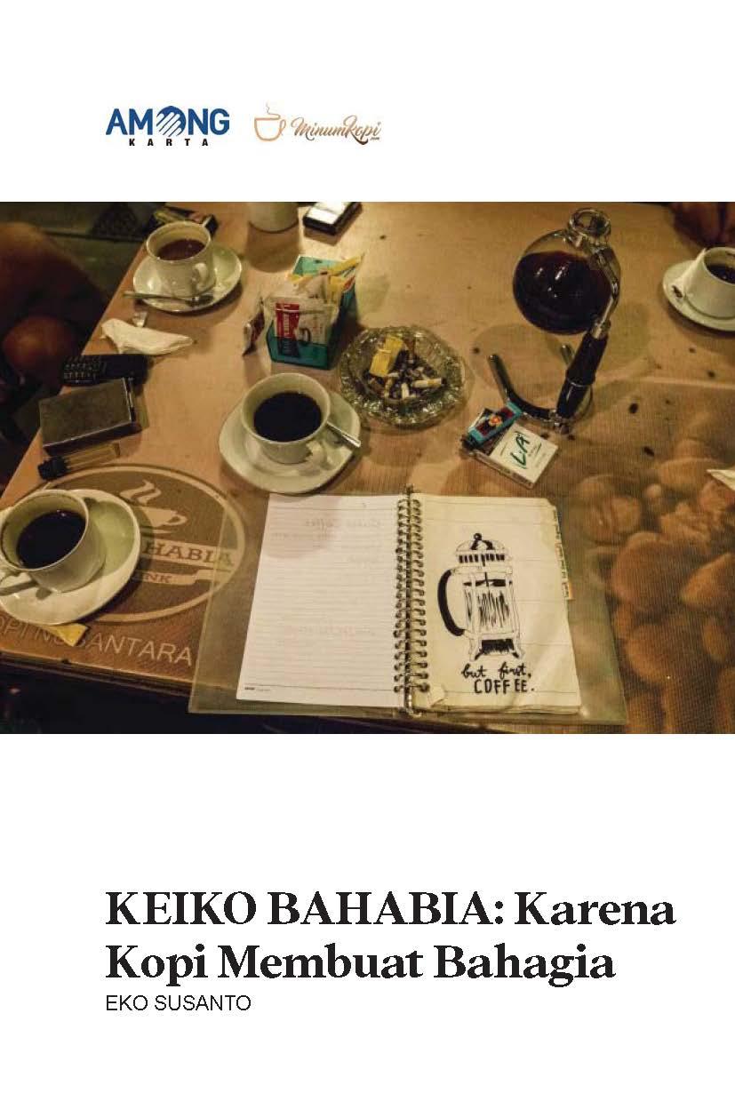 Keiko bahabia [sumber elektronis] : karena kopi membuat bahagia