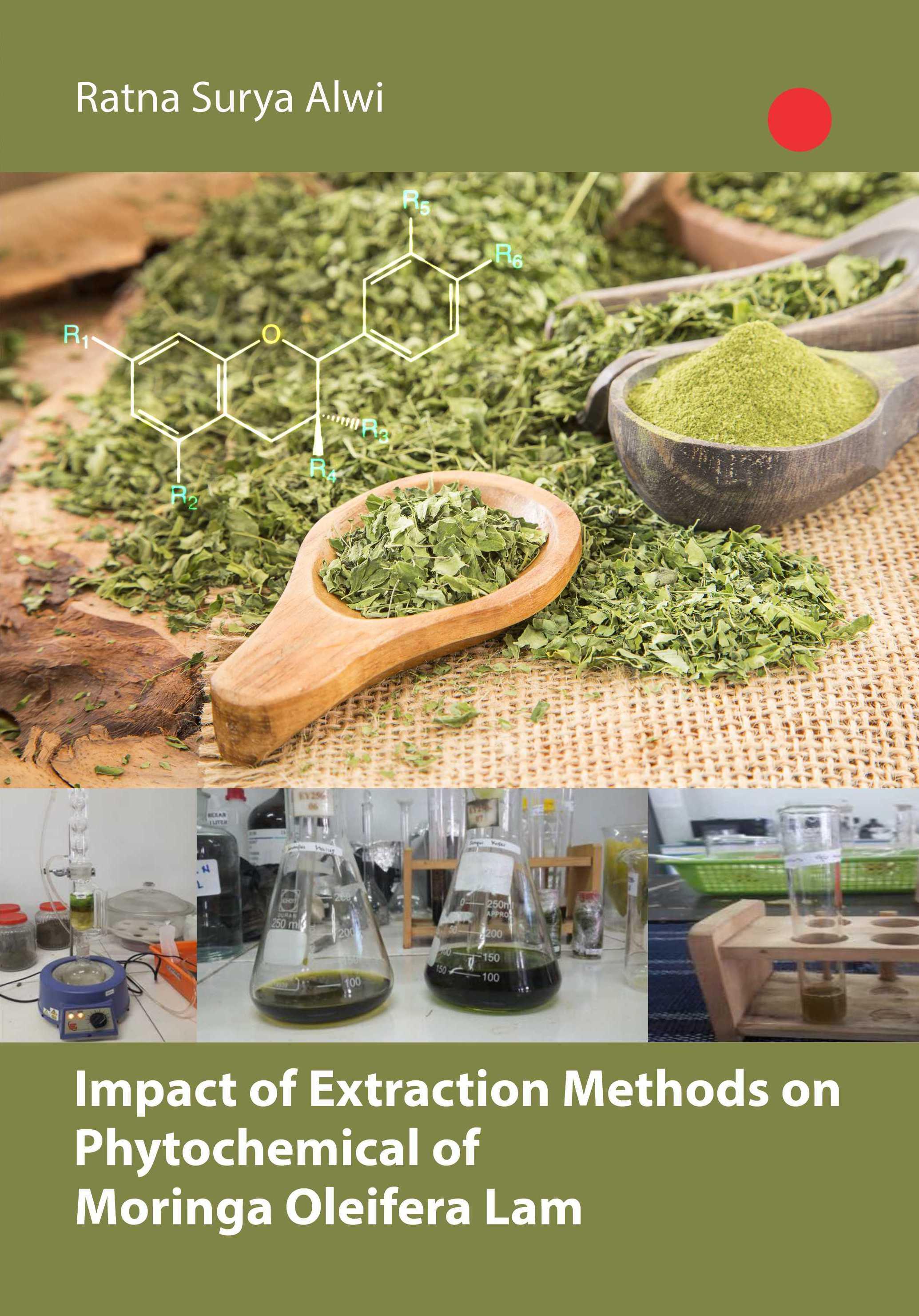 Impact of extraction methods on phytochemical of Moringa oleifera lam [sumber elektronis]