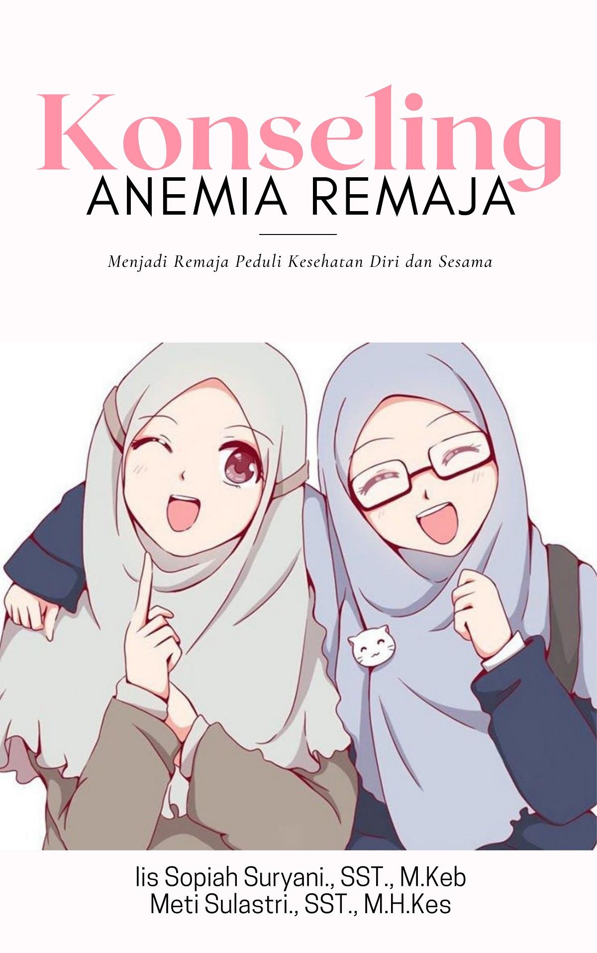 Konseling anemia remaja [sumber elektronis]
