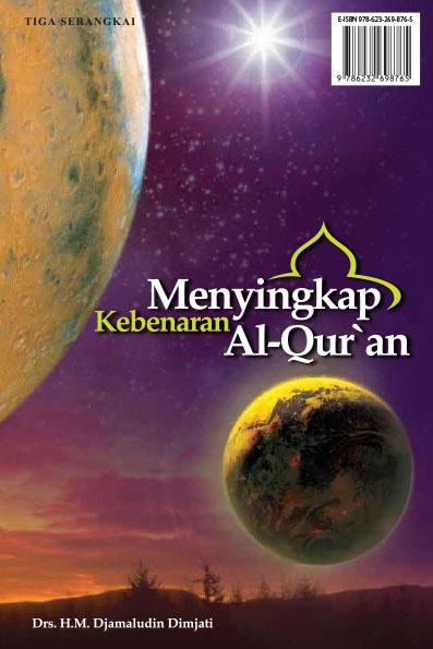 Menyingkap kebenaran Al-Qur'an [sumber elektronis]
