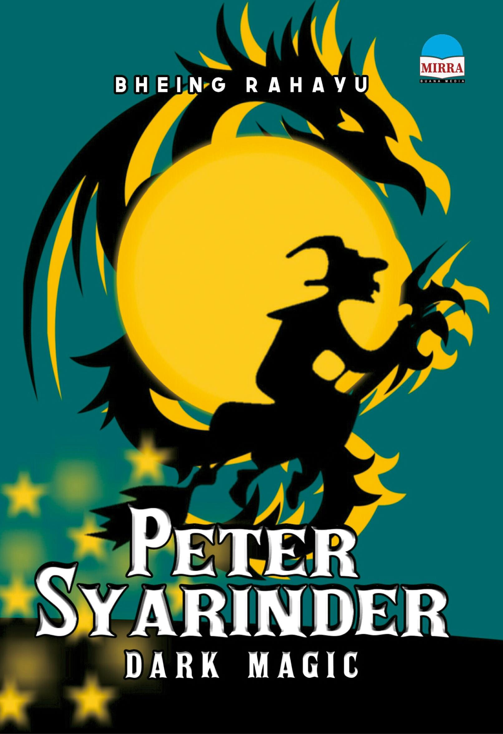 Peter Syarinder [sumber elektronis] : dark magic