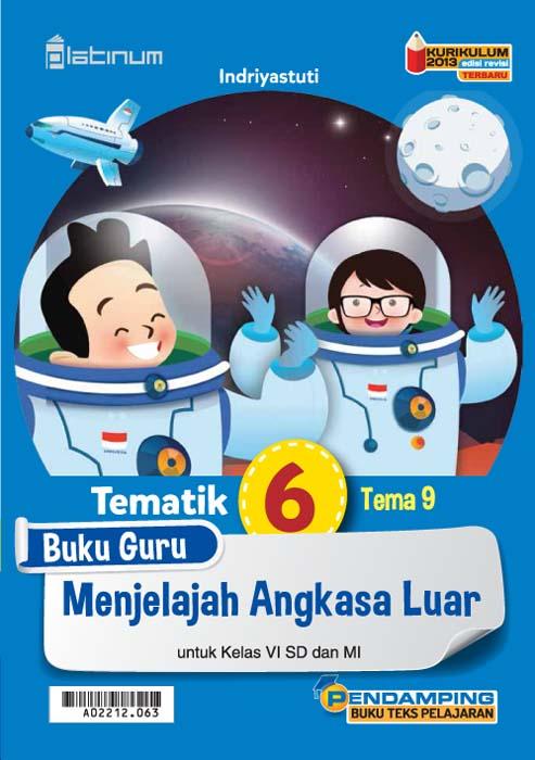Menjelajah angkasa luar [sumber elektronis] : buku guru tematik