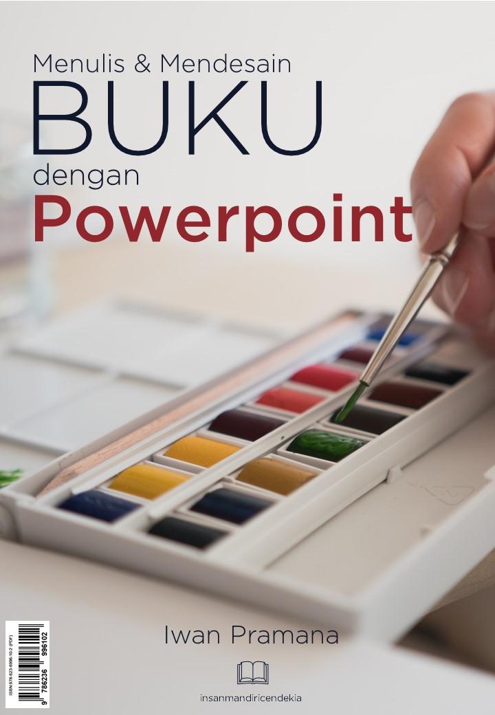 Menulis dan mendesain buku dengan powerpoint [sumber elektronis]
