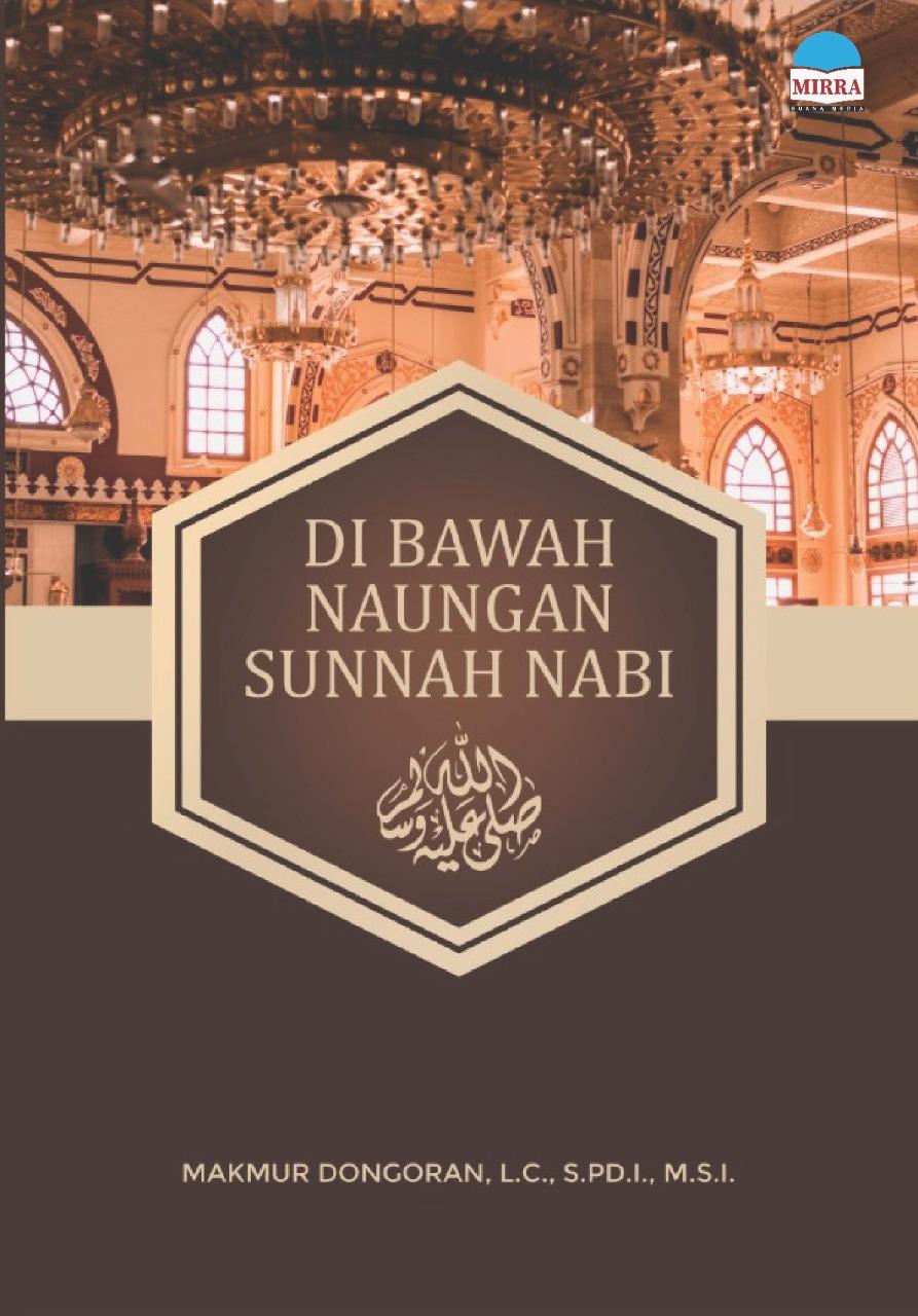 Di bawah naungan sunnah Nabi Shallallahu Alaihi Wasallam [sumber elektronis]