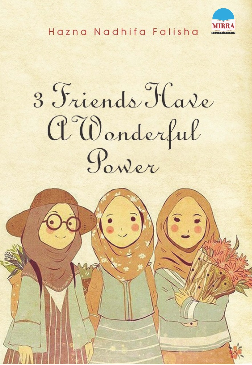 3 friends have a wonderful power [sumber elektronis]