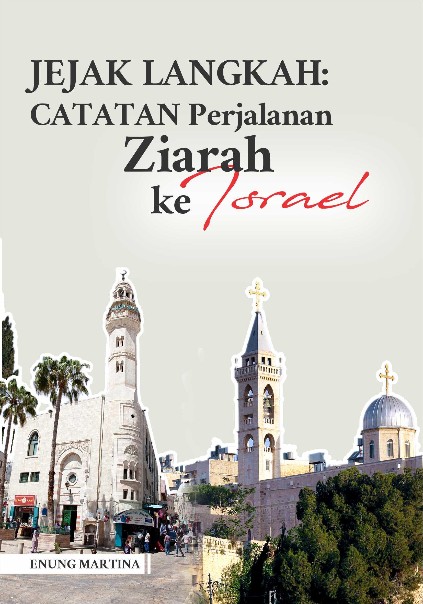 Jejak langkah : [sumber elektronis] catatan perjalanan ziarah ke Israel (kardiotokografi)