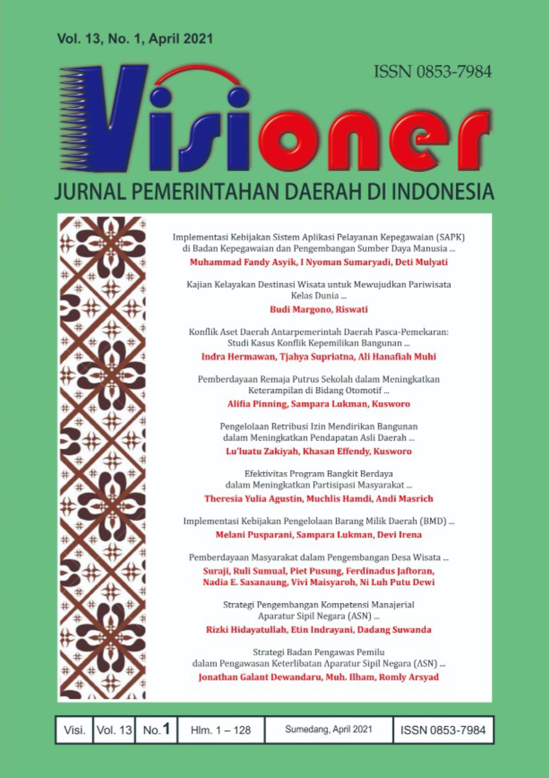 Visioner: Jurnal Pemerintahan Daerah di Indonesia Vol 13, No. 1, April 2021