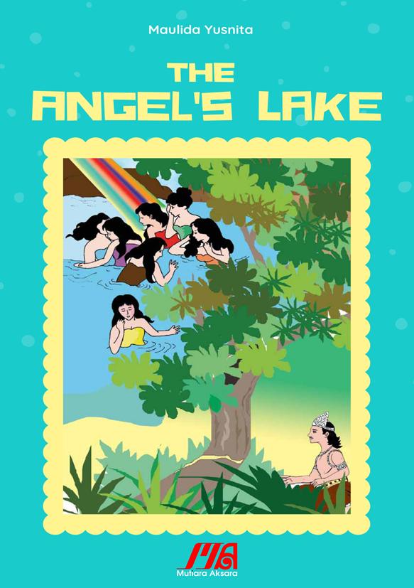 The angels lake [sumber elektronis]
