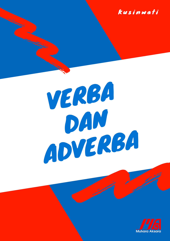 Verba dan adverba [sumber elektronis]