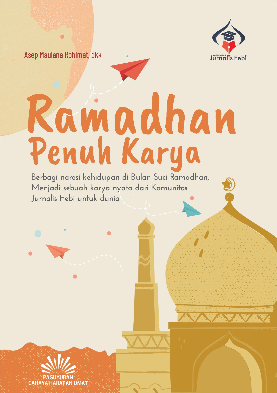 Ramadhan penuh karya [sumber elektronis]