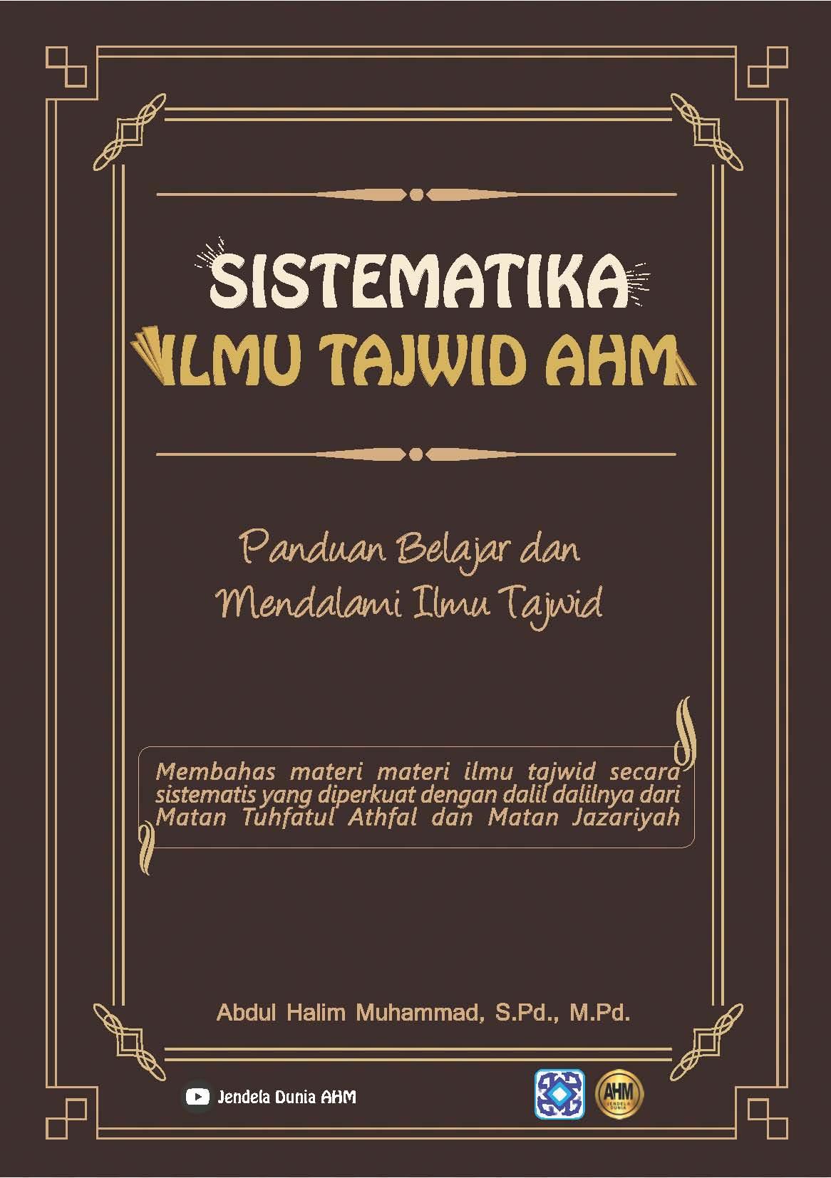 Sistematika ilmu tajwid AHM [sumber elektronis]