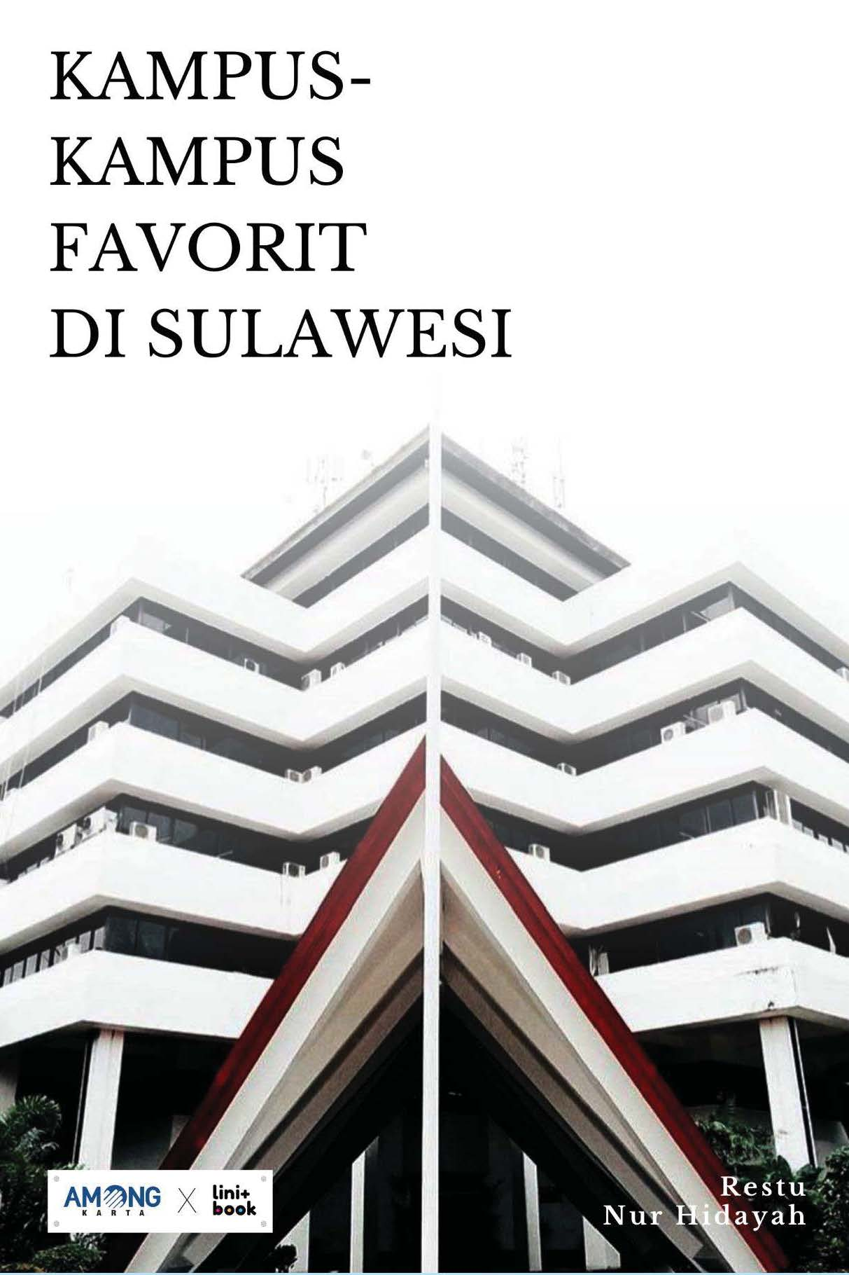 Kampus-kampus favorit di Sulawesi [sumber elektronis]