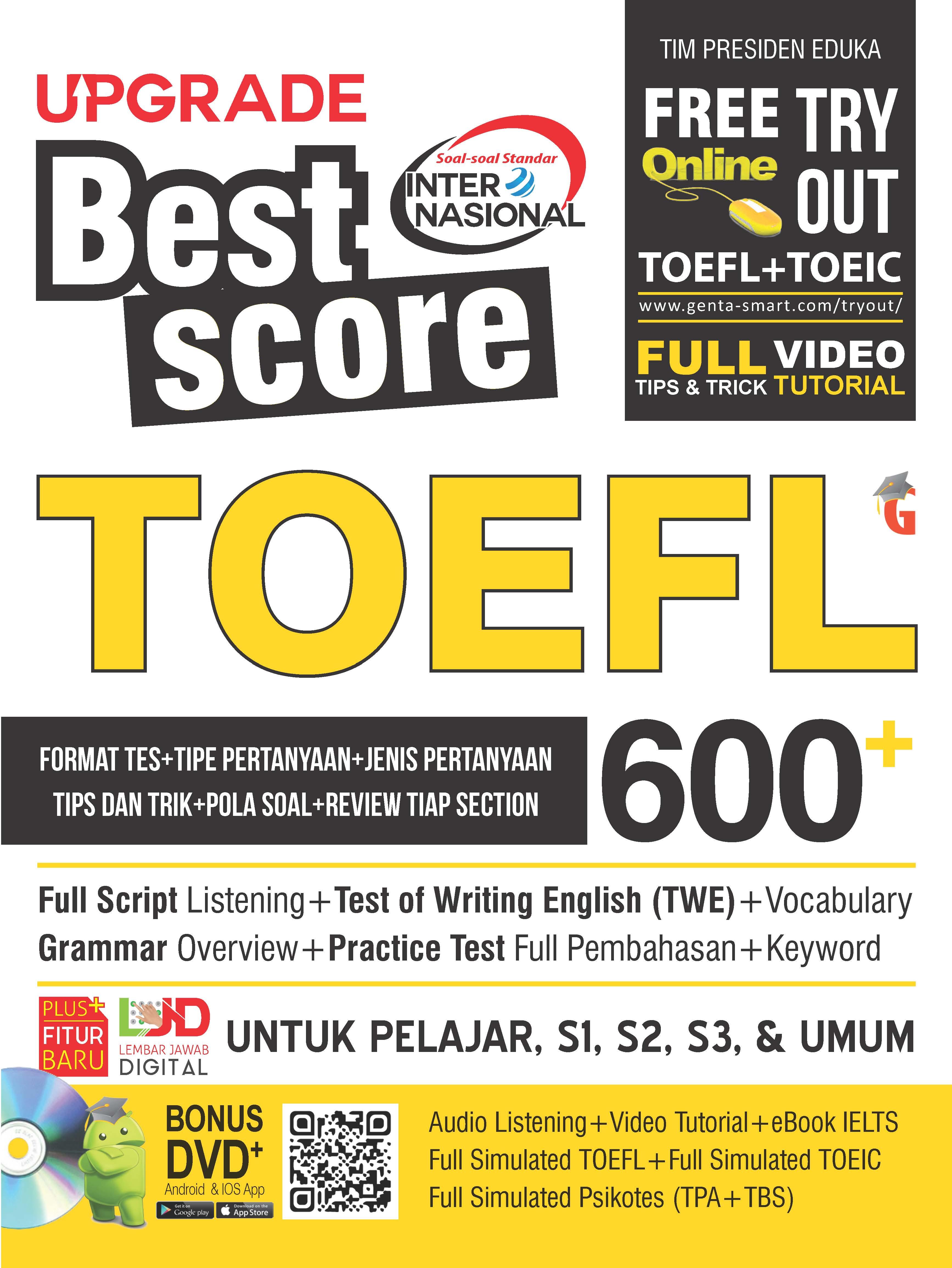 Upgrade best score TOEFL 600+ [sumber elektronis]