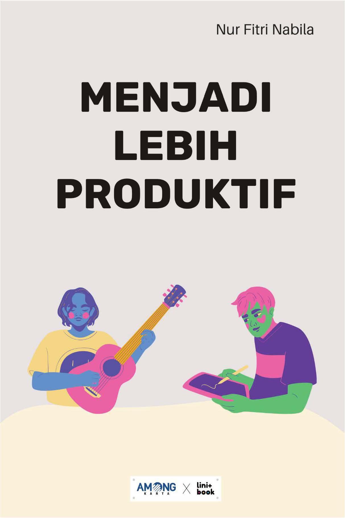 Menjadi lebih produktif [sumber elektronis]