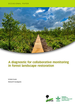 A diagnostic for collaborative monitoring in forest landscape restoration [sumber elektronis]