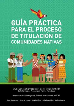 Guía práctica para el proceso de titulación de comunidades nativas [sumber elektronis]