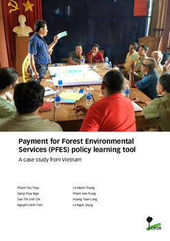 Payment for forest environmental services (PFES) policy learning tool [sumber elektronis] : a case study from Vietnam