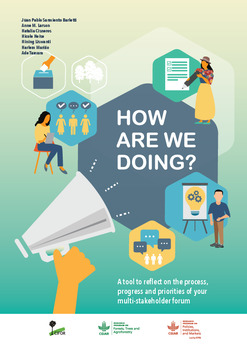 How are we doing? a tool to reflect on the process, progress and priorities of your multi-stakeholder forum [sumber elektronis]