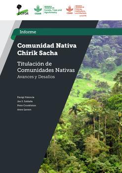 Comunidad nativa chirik sacha [sumber elektronis] : titulacion de comunidades nativas : avances y desafios