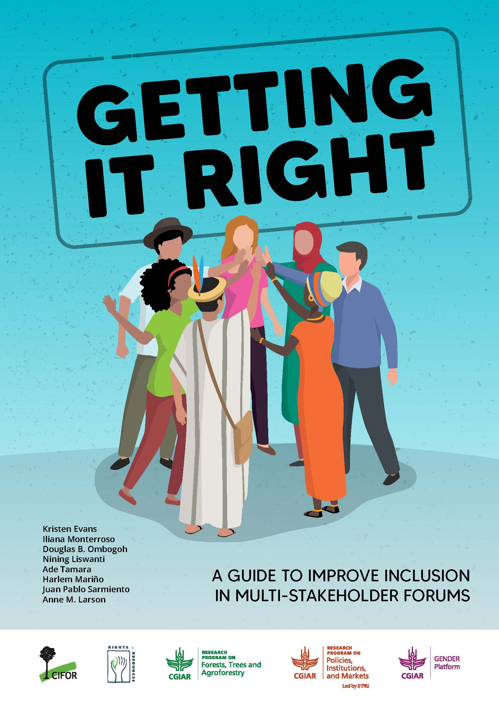 Getting it right, a guide to improve inclusion in multistakeholder forums [sumber elektronis]