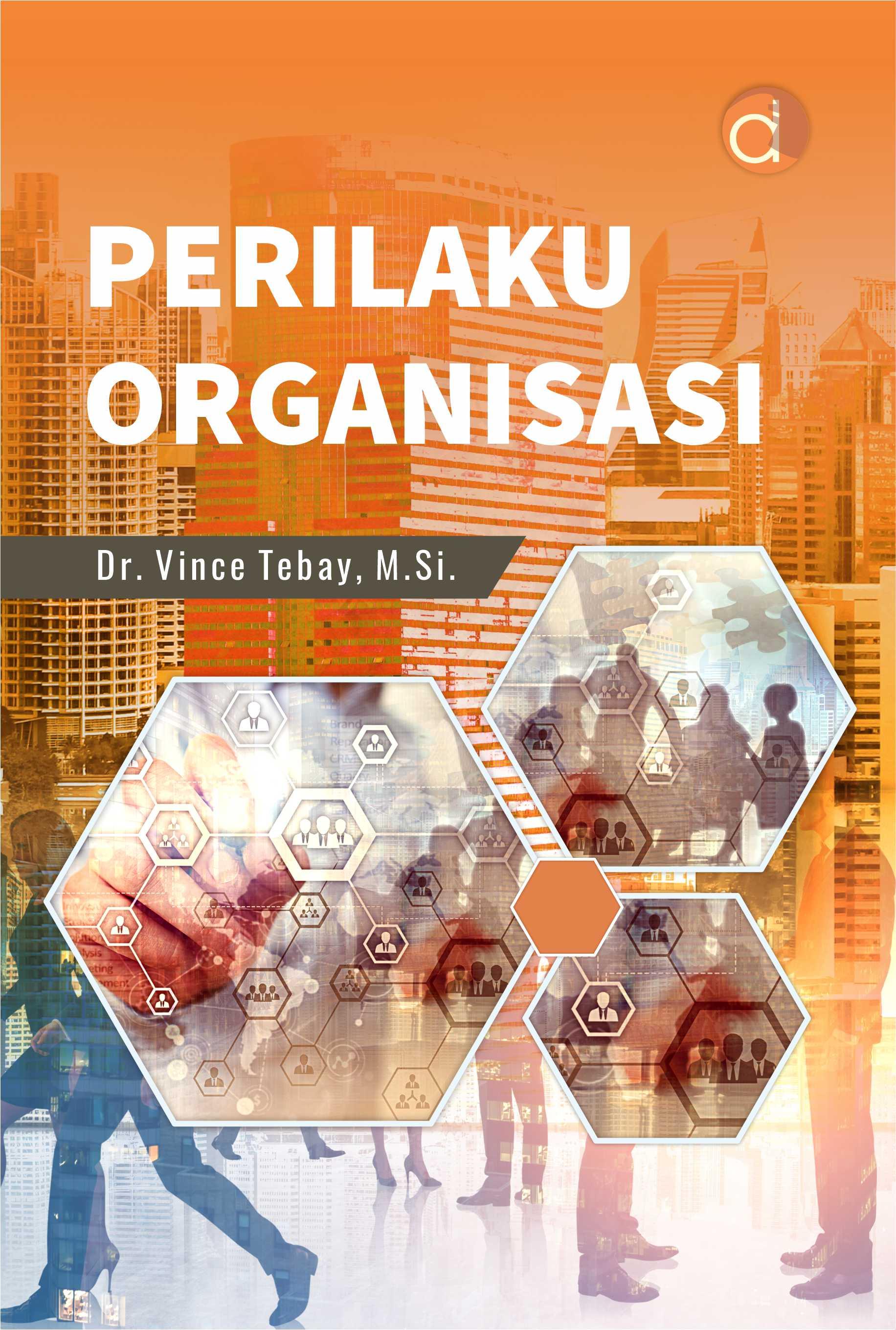 Perilaku organisasi [sumber elektronis]