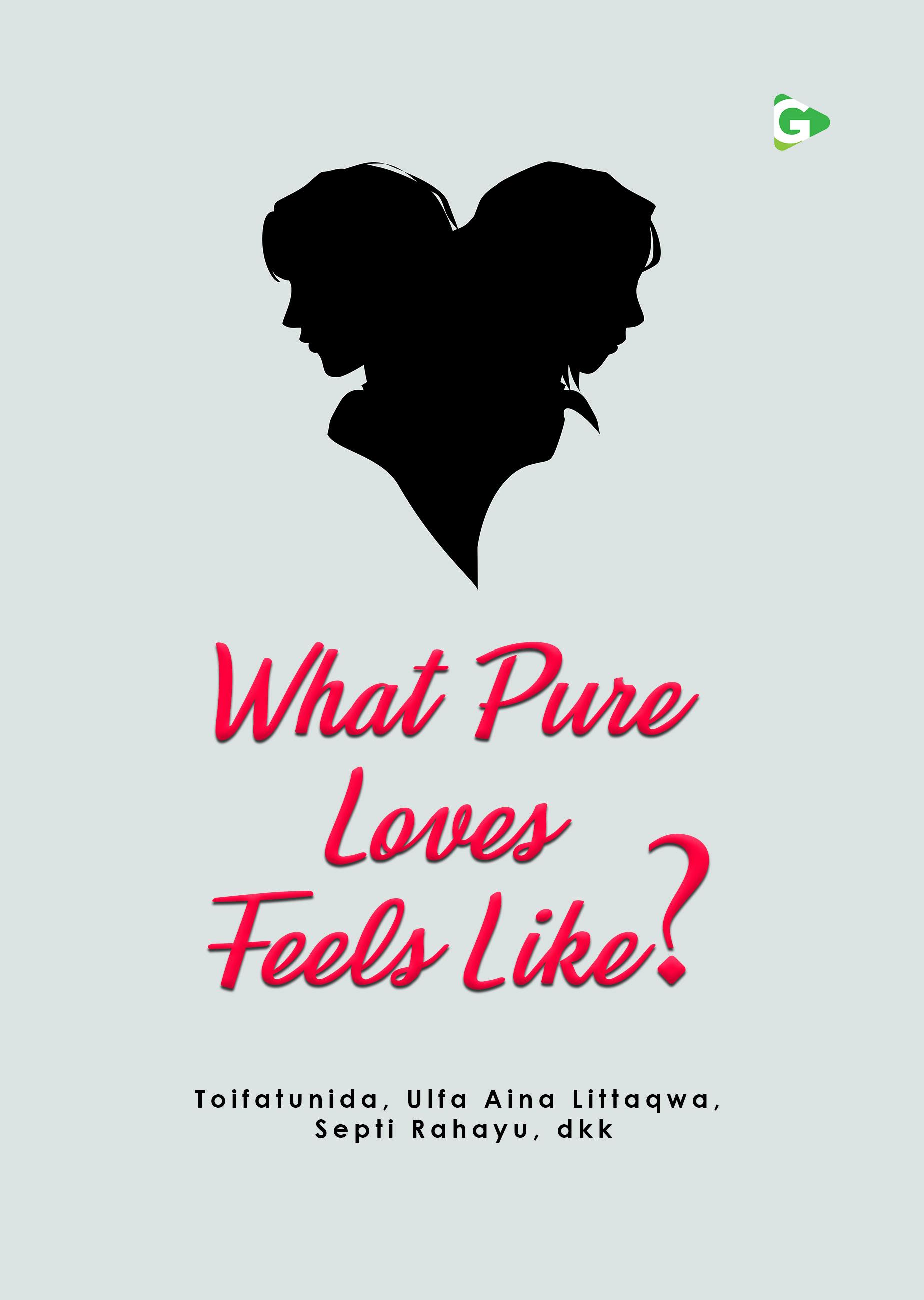 What pure loves feels like? [sumber elektronis]