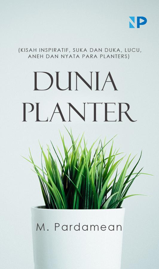 Dunia planter [sumber elektronis]