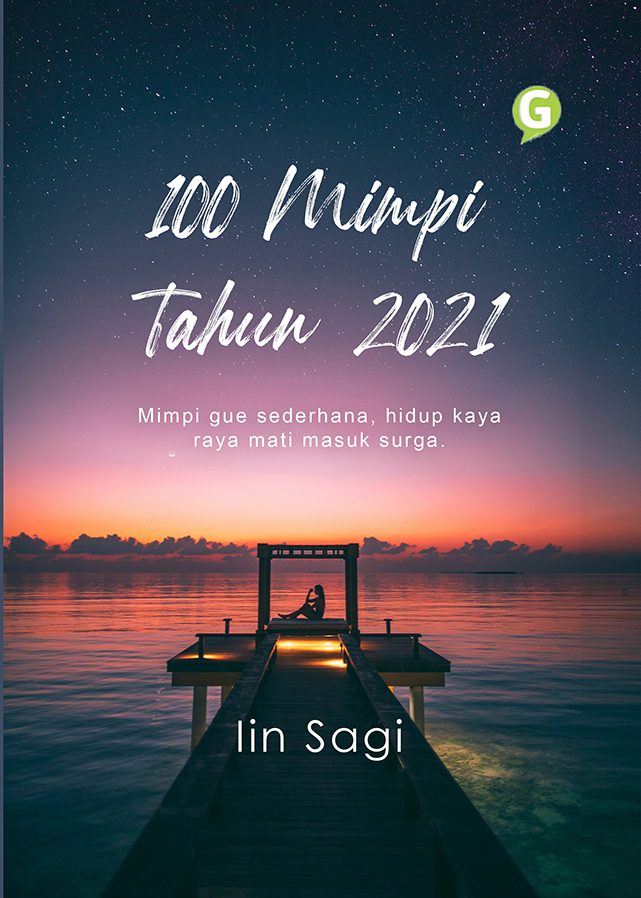 100 mimpi tahun 2021 [sumber elektronis]