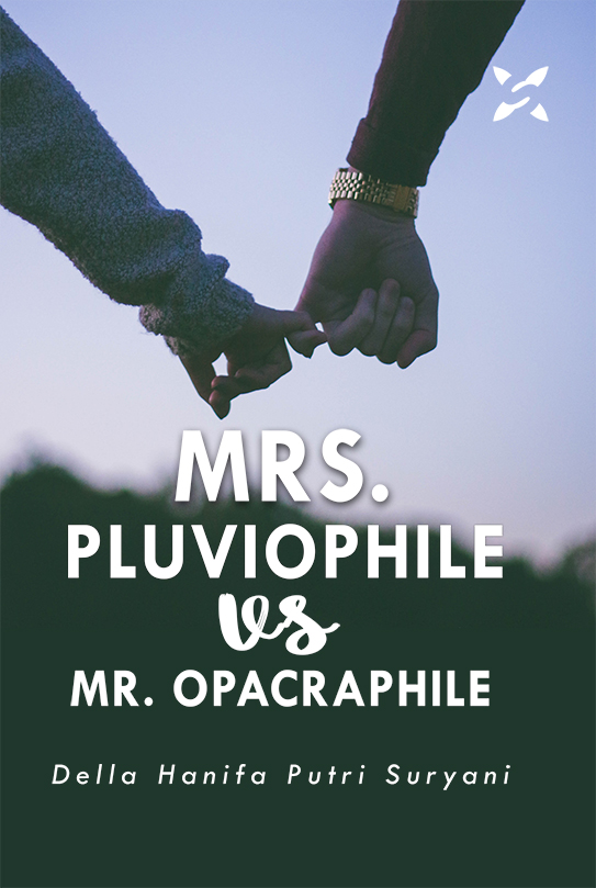 Mrs. Pluviophile vs Mr. Opacraphile [sumber elektronis]