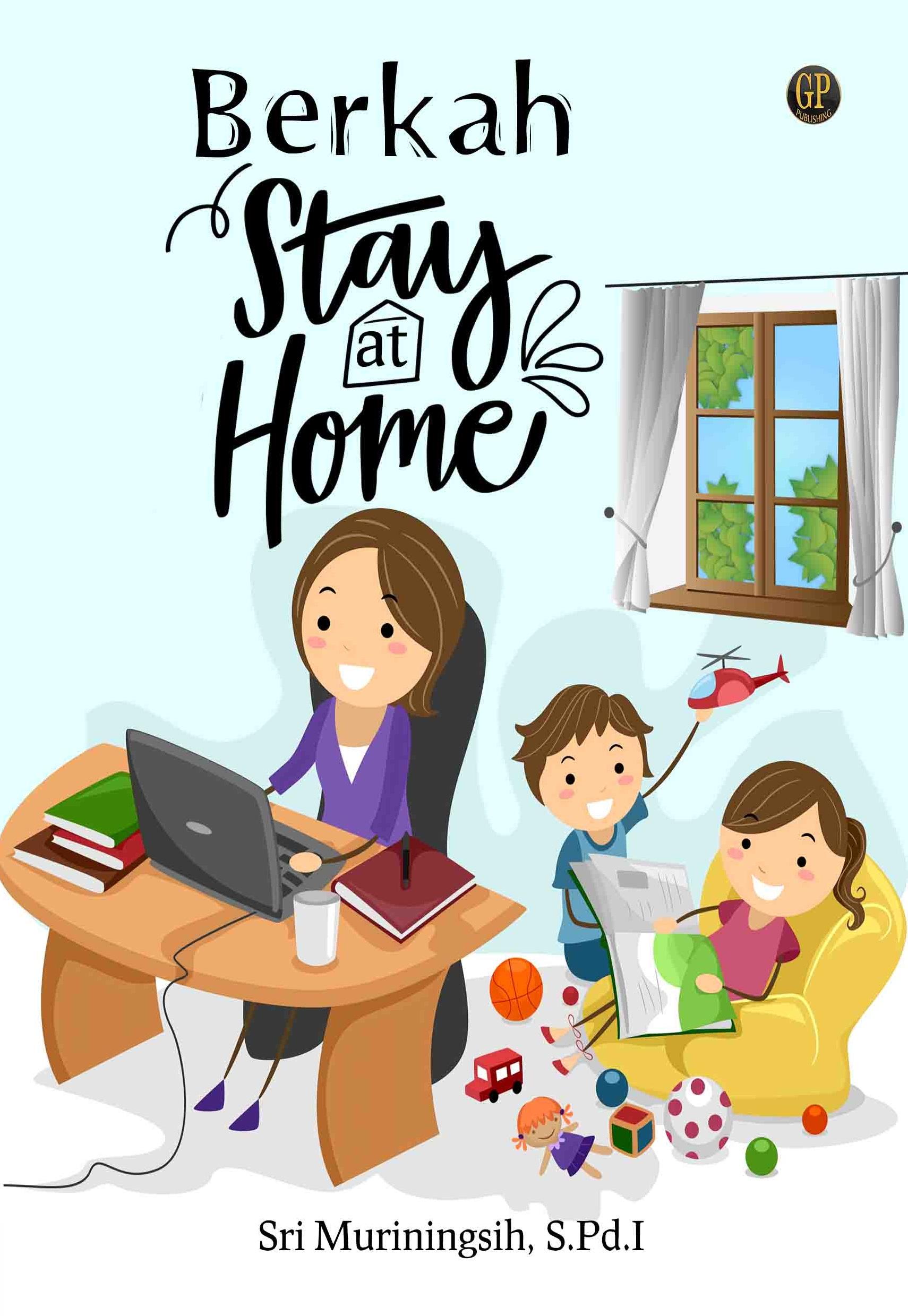 Berkah stay at home [sumber elektronis]