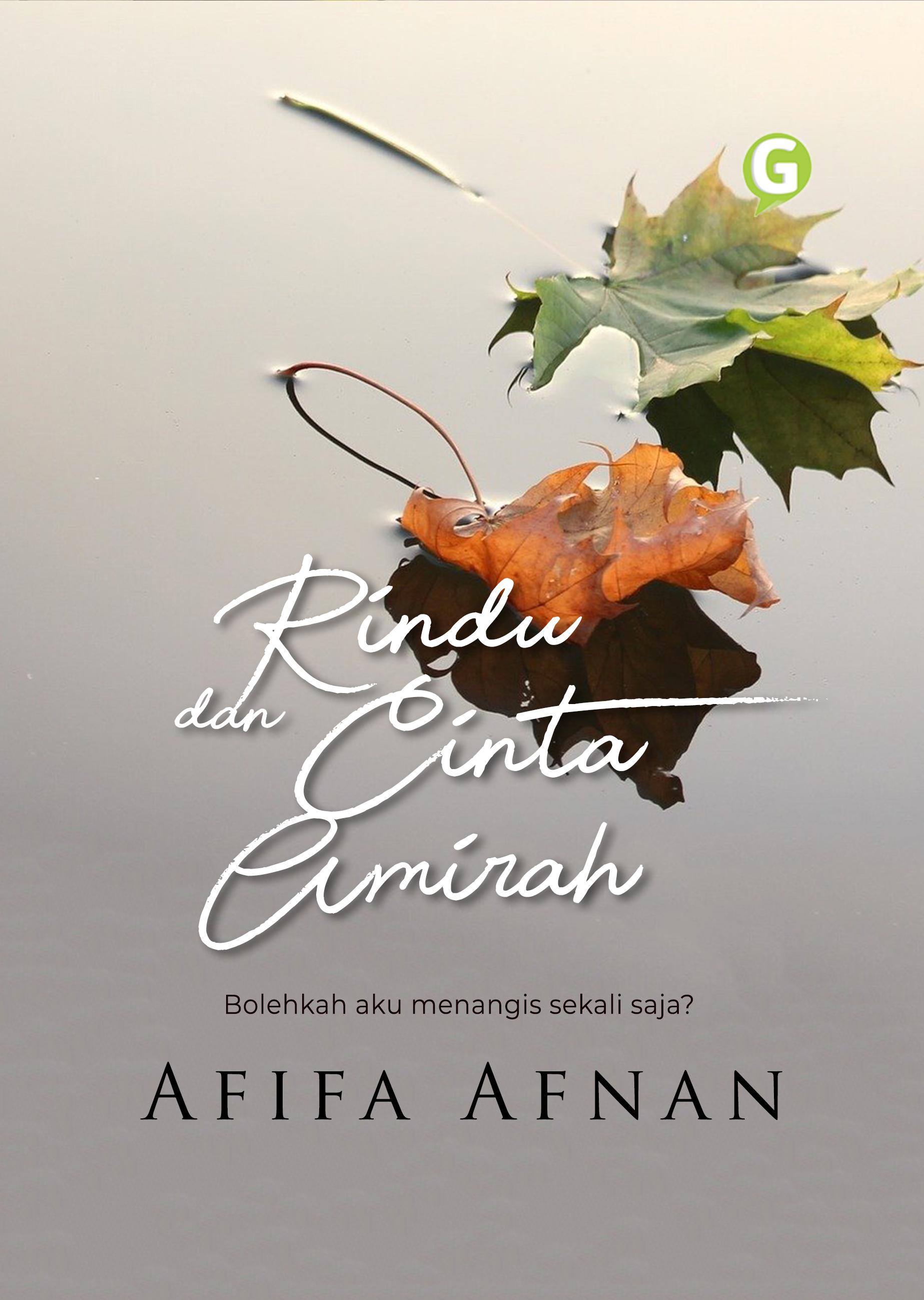 Rindu dan cinta Amirah [sumber elektronis]