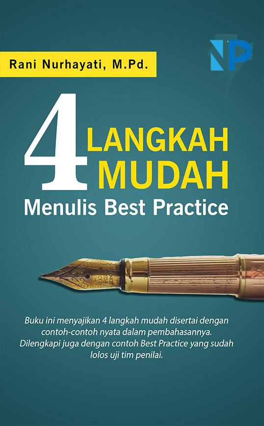 4 langkah mudah menulis best practice [sumber elektronis]