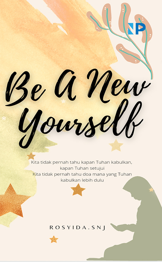 Be a new yourself [sumber elektronis]