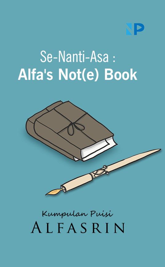 Se-nanti-asa [sumber elektronis] : Alfa's not(e) book