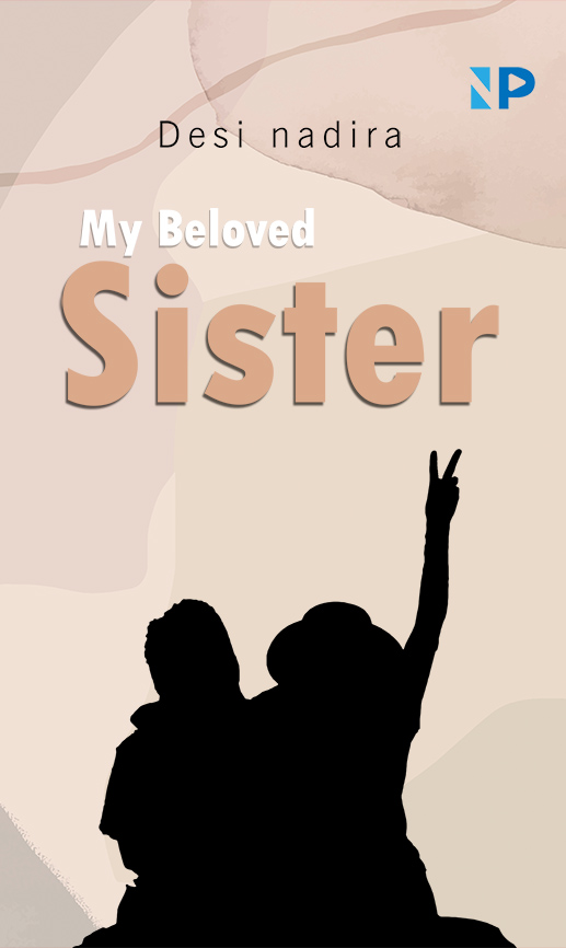 My beloved sister [sumber elektronis]