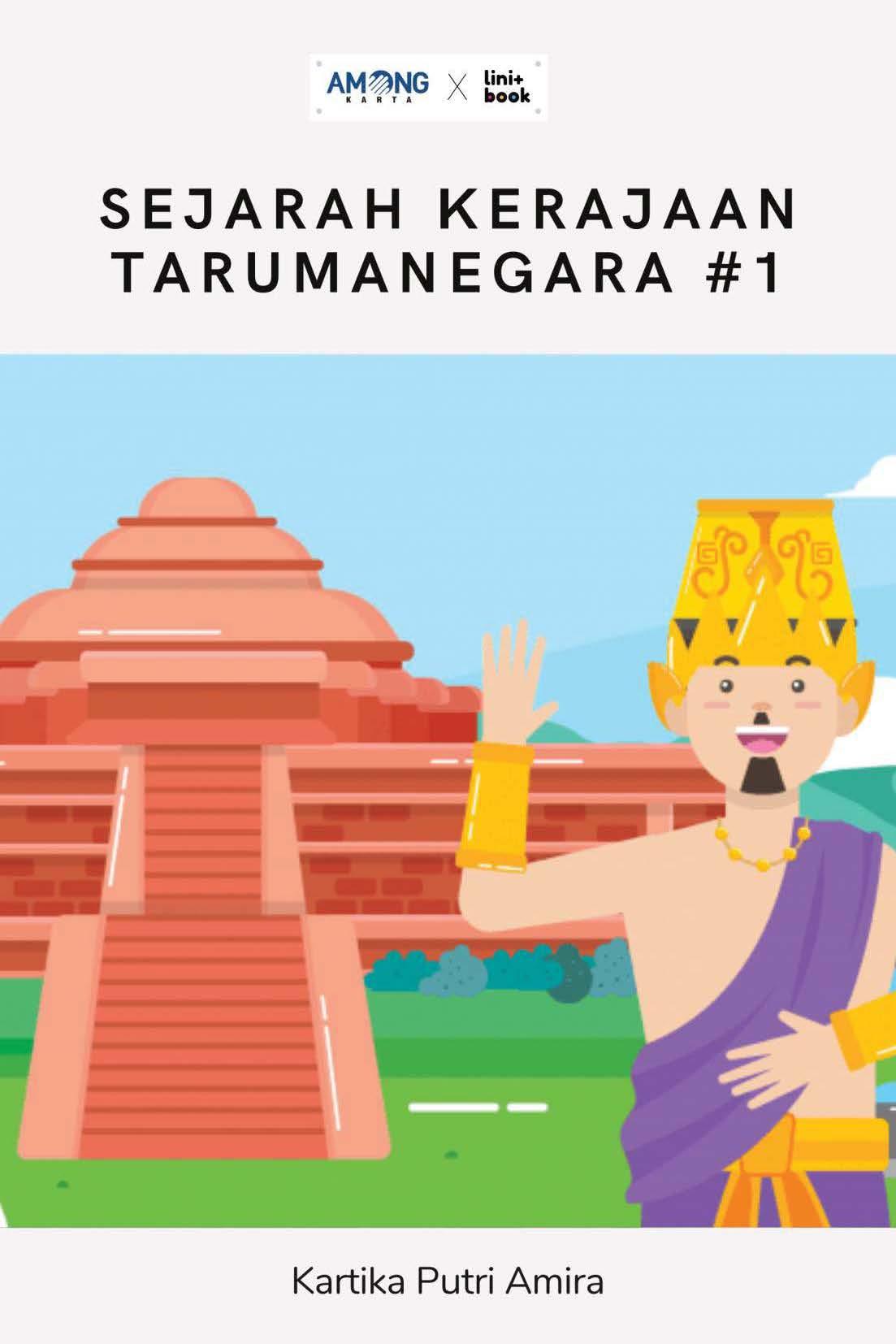 Sejarah kerajaan Tarumanegara #1 [sumber elektronis]